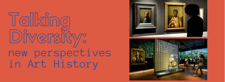 Talking Diversity: New perspectives in Art History